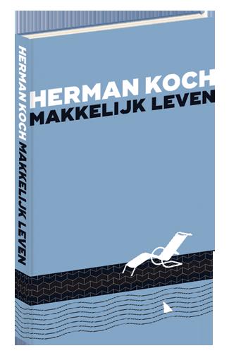 Makkelijk leven Herman Koch