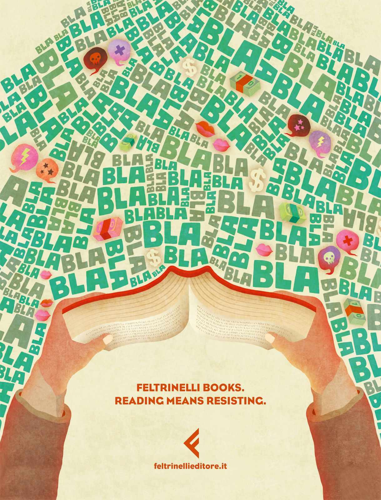 Reading means resisting. Feltrinelli Books