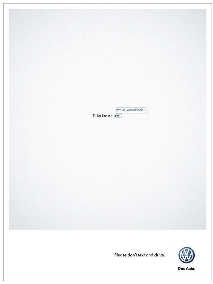 Volkswagen, don't text and drive. While Wheelchair